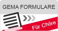 GEMA Formulare für Chöre