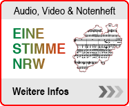 Infoseite Eine Stimme NRW. Audio, Video und Notenheft